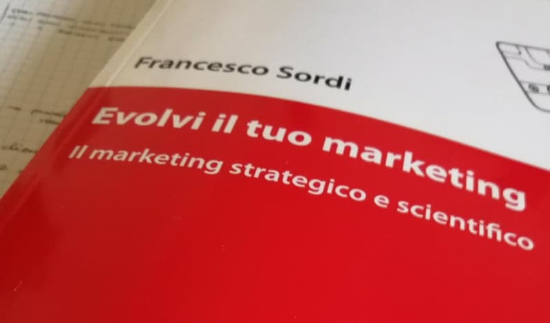 Evolvi il tuo marketing - Francesco Sordi